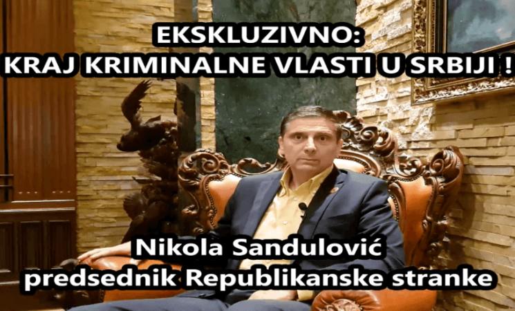 Ekskluzivno-Sandulović: Kraj kriminalne vlasti u Srbiji!Video