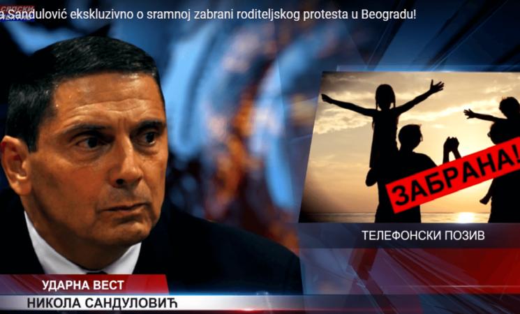 Nikola Sandulović, predsednik Republikanske stranke o sramnoj zabrani roditeljskog protesta u Beogradu!