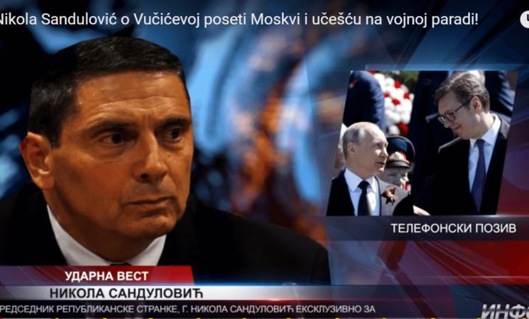Ekskluzivno:Nikola Sandulović o Vučićevom učešću na vojnoj paradi u Moskvi!